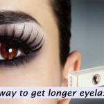 Eyelash, Eyelash! How to make your eyelashes grow? Proven way to get longer eyelashes