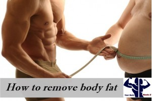 How to remove body fat