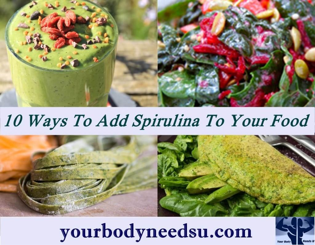 10 Ways To Add Spirulina To Your Food  - spirulina recipes