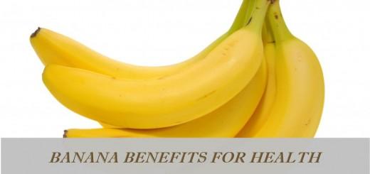 Banana benefits for health