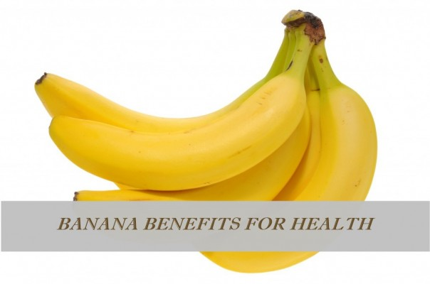 Banana benefits for health