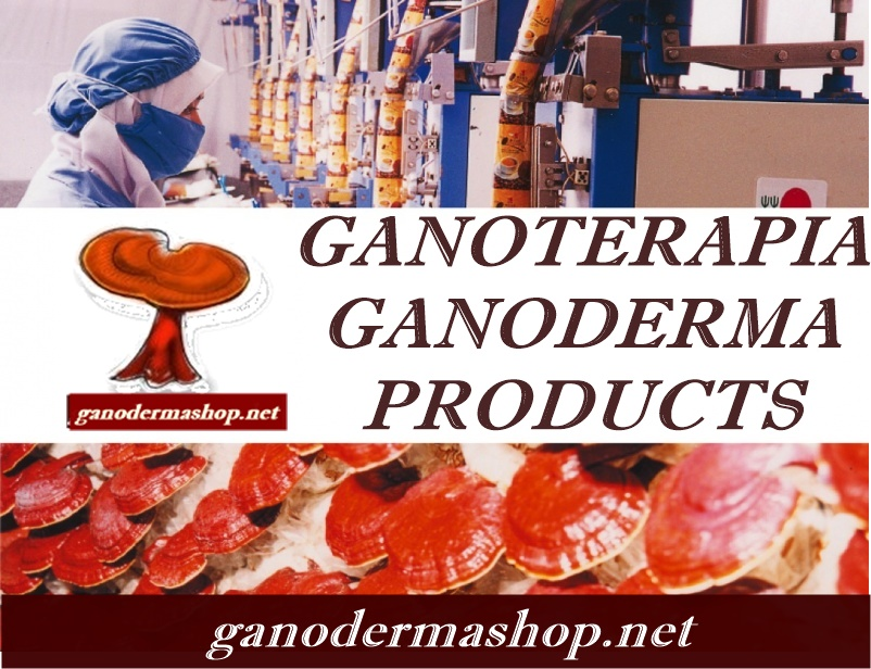 GANOTERAPIA GANODERMA PRODUCTS HEALING MUSHROOM medicinal mushrooms